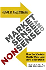 Market Sense and Nonsense: How the Markets Really Work (and How They Don't) Kindle Edition