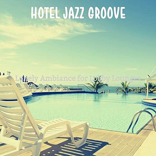 Hotel Jazz Groove