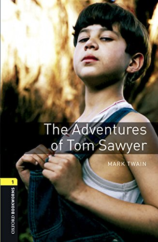 The Adventures of Tom Sawyer - Stage 1. Coleção The Oxford Bookworms Library. Audio Pack