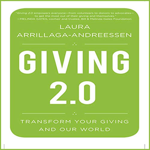Giving 2.0     Transform Your Giving and Our World              By:                                                                                                                                 Laura Arrillaga-Andreessen                               Narrated by:                                                                                                                                 Laura Arrillaga-Andreessen,                                                                                        Lisa Cordileone                      Length: 10 hrs and 31 mins     1 rating     Overall 1.0