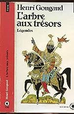 L'Arbre aux trésors - Légendes du monde entier de Henri Gougaud