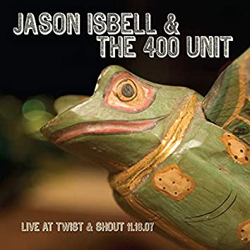 Live at Twist & Shout 11.16.07