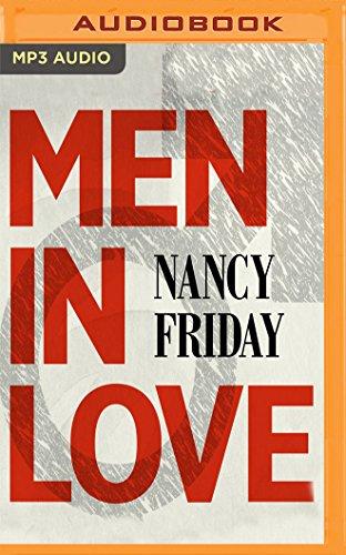 Men in Love: Men\'s Sexual Fantasies: The Triumph of Love Over Rage