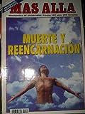 Revista MAS ALLÁ. NUMERO MONOGRAFICO Nº24 MUERTE Y REENCARNACION