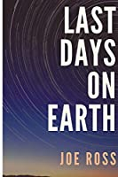 Last Days On Earth (Dusie Books)