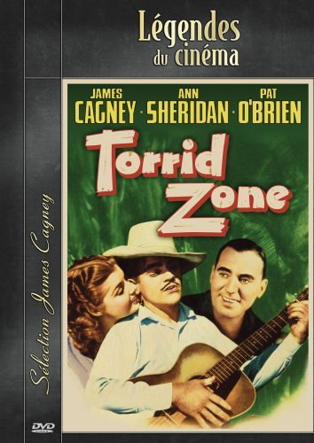 Torrid Zone by James Cagney