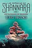 Los talismanes de Shannara: Las crónicas de Shannara - Libro 7