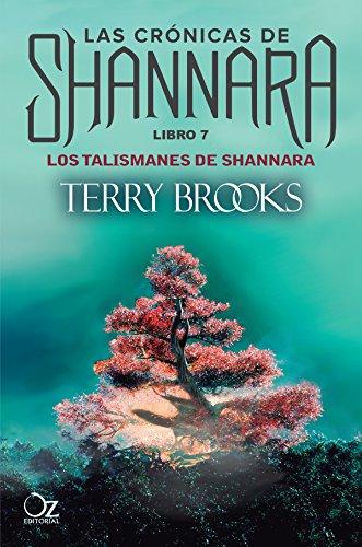 Los talismanes de Shannara: Las crónicas de Shannara - Libro 7 (Spanish Edition)