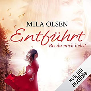 Entführt: Bis du mich liebst     Louisa & Brendan 1              By:                                                                                                                                 Mila Olsen                               Narrated by:                                                                                                                                 Anne Düe                      Length: 11 hrs and 38 mins     Not rated yet     Overall 0.0
