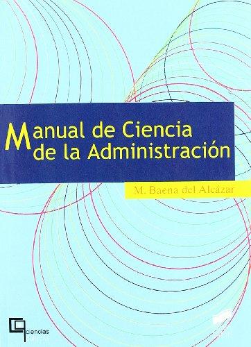 Manual de ciencia de la administración: 1 (Ciencias polí