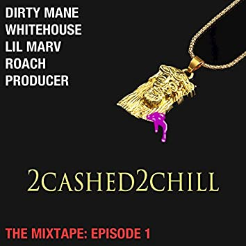 The Mixtape: Episode I