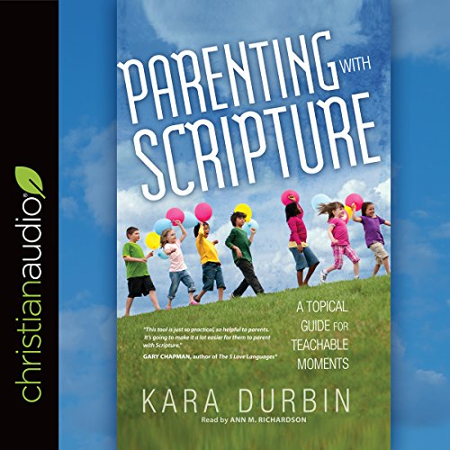 Parenting with Scripture audiobook cover art