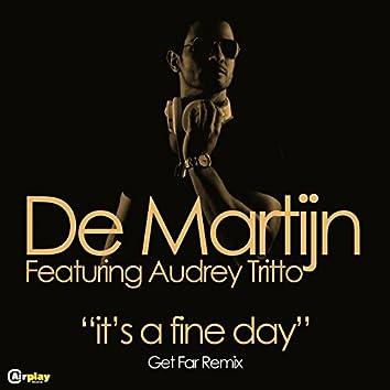 It's A Fine Day (Get Far Remix)