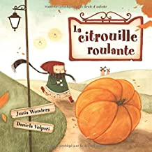 La citrouille roulante (French Edition)