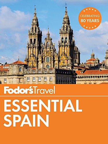 Fodor's Essential Spain (Full-color Travel Guide Book 1)