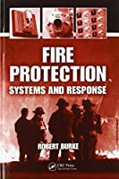 Fire Protection: Systems and Response
