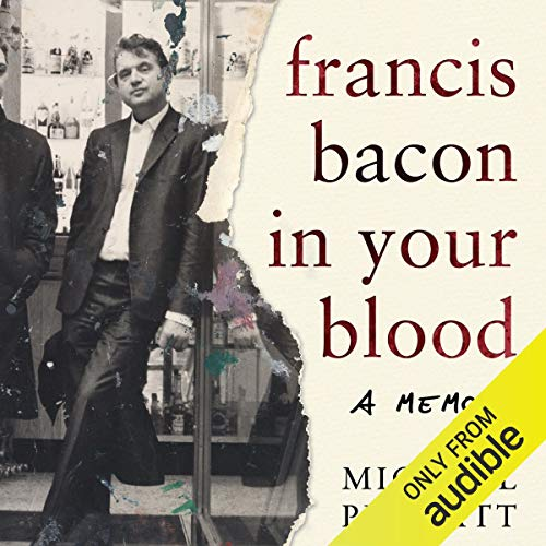 Francis Bacon in Your Blood cover art