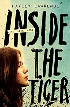 Inside the Tiger by [Hayley Lawrence]