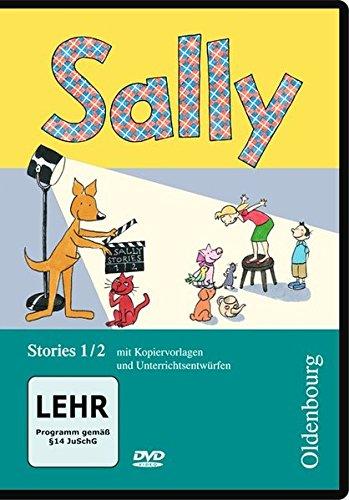 Sally - Ausgabe D/Ausgabe E - Englisch ab Klasse 1 / 1./2. Schuljahr - Stories: Video-DVD. Mit Kopiervorlagen und Unterrichtsentwürfen