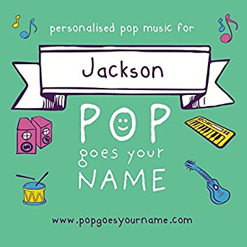 Personalized Pop Music for Jackson