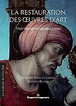 La restauration des oeuvres d'art - Vade-mecum en quelques mots de Ségolène Bergeon Langle