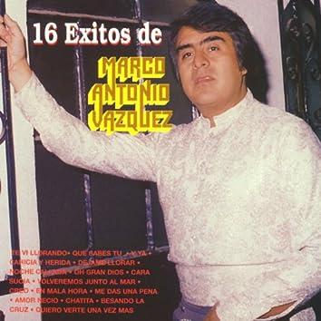 16 Exitos de Marco Antonio Vazquez