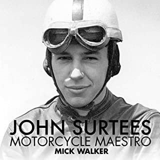 John Surtees: Motorcycle Maestro audiobook cover art