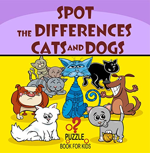 Spot the Differences - Cats and Dogs: Search and Find...