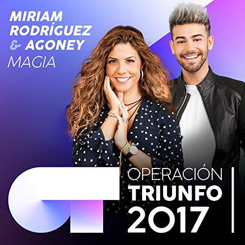 Magia (Operación Triunfo 2017)