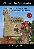 El caballo del diablo: Jaque mate a los pergaminos de Rennes-le-Château