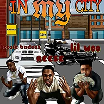 In My City (feat. Lil Woo & Boosie Bad Azz)