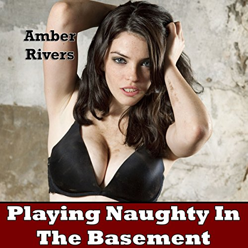 Playing Naughty in the Basement audiobook cover art