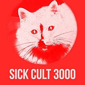 Sick Cult 3000