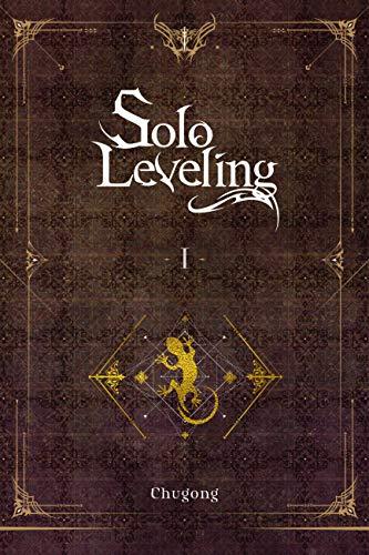 Solo Leveling, Vol. 1 (novel) (Solo Leveling (novel), 1)