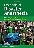 Essentials of Disaster Anesthesia