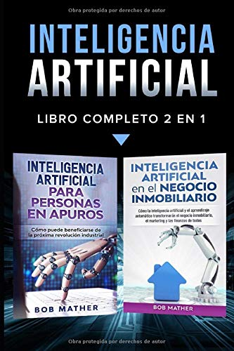 Inteligencia artificial.: Libro completo 2 en 1