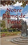 Notre Dame de Paris - Annoté - Format Kindle - 3,40 €