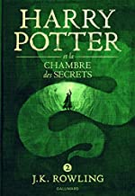 Harry Potter, II : Harry Potter et la Chambre des Secrets de J.K. Rowling