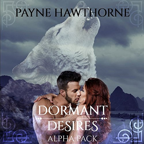 Dormant Desires, Alpha Pack audiobook cover art