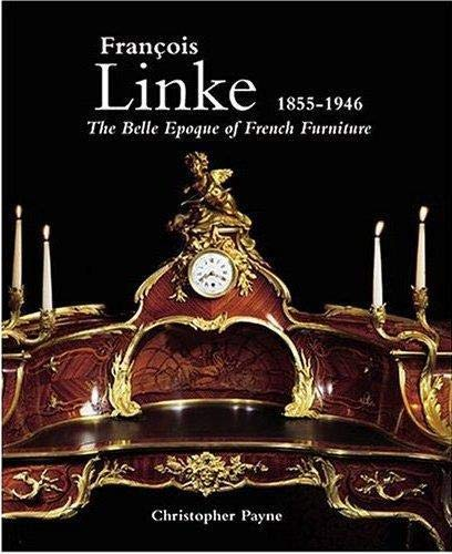 Hot Sale Francois Linke, 1855-1946, The Belle Epoque of French Furniture