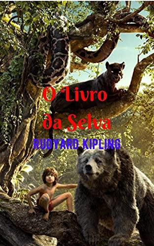 O livro da Selva: Fantástica história cheia de ação e aventura, a grande busca pela identidade de uma criança; entre dois mundos (natureza e sociedade humana).