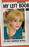 My Left Boob: A Cancer Diary