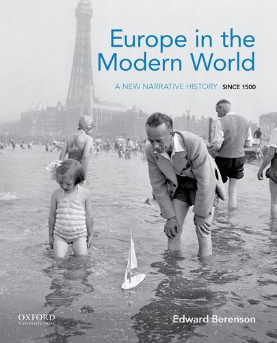 Europe in the Modern World: A New Narrative History Since 1500
