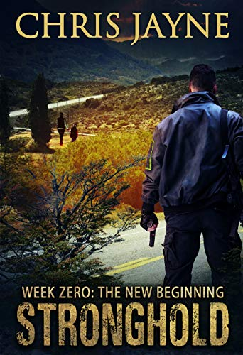 Week Zero - The New Beginning (Stronghold Book 3) (English Edition)