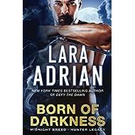 Born of Darkness: A Hunter Legacy Novel (Midnight Breed Hunter Legacy) (Volume 1)