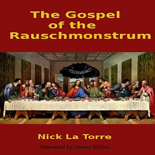 The Gospel of the Rauschmonstrum audiobook cover art