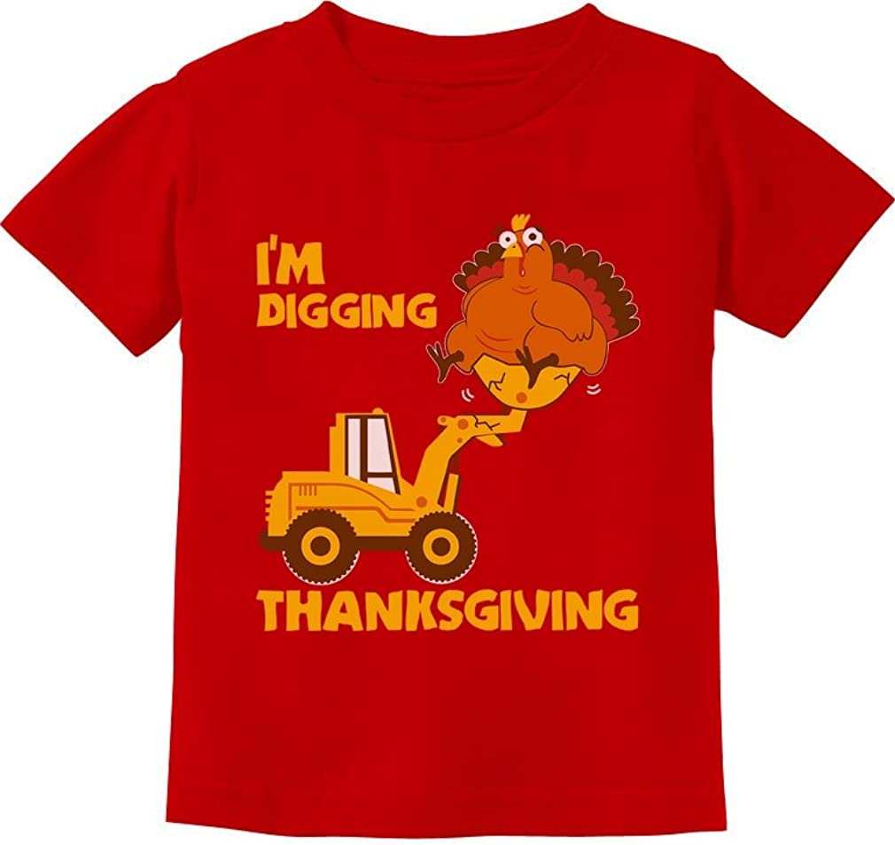I'm Digging Thanksgiving Shirt Turkey Tractor Toddler Kids Tshirts