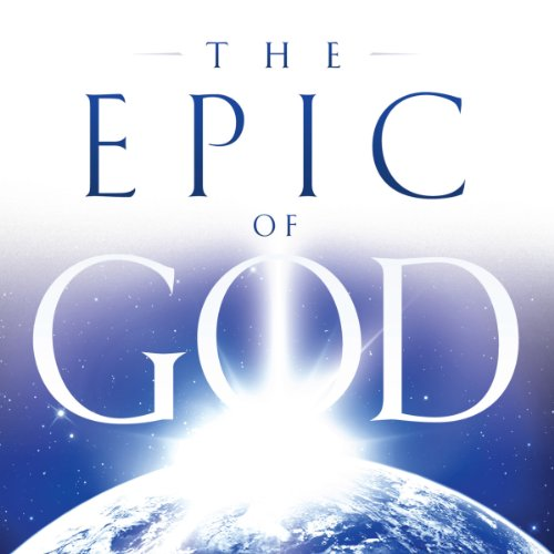 The Epic of God: A Guide to Genesis audiobook cover art