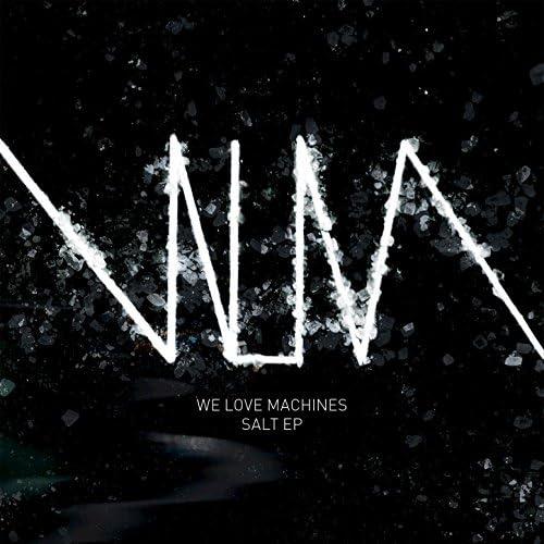 We Love Machines