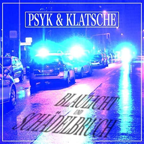 Psyk & Klatsche